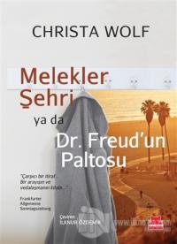 Melekler Şehri ya da Dr. Freud'un Paltosu %25 indirimli Christa Wolf