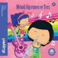 Melodi Öğretmen ve Ters