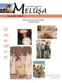 Meluşa Öykü Dergisi Sayı: 8 Ekim - Kasım - Aralık Sayısı 2019