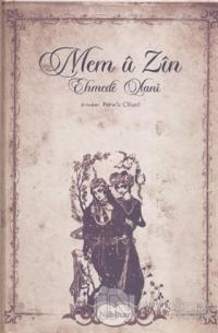 Mem u Zin (Şirove) Ehmede Xani (Ahmed-i Hani)
