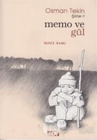 Memo ve Gül