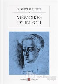 Memoires D'un Fou Gustave Flaubert
