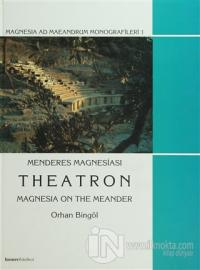 Menderes Magnesiası Theatron (Ciltli)