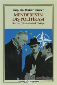 Menderes'in Dış Politikası %25 indirimli Hüner Tuncer