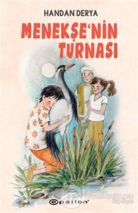 Menekşe'nin Turnası (Ciltli) Handan Derya