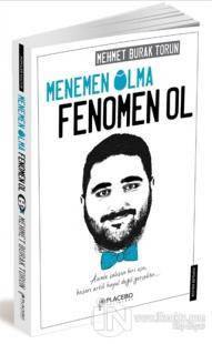 Menemen Olma, Fenomen Ol Mehmet Burak Torun