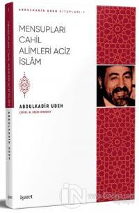 Mensupları Cahil Alimleri Aciz İslam Abdulkadir Udeh