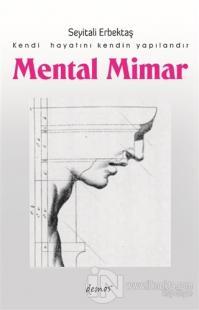 Mental Mimar Seyitali Erbektaş