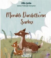 Meraklı Dandella'nın Şarkısı Filiz Çetin