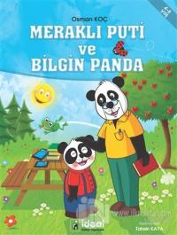 Meraklı Puti ve Bilgin Panda