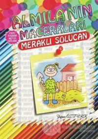 Meraklı Solucan - Almila'nın Maceraları