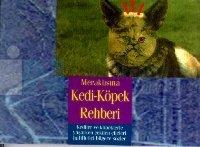 Meraklısına Kedi-Köpek Rehberi