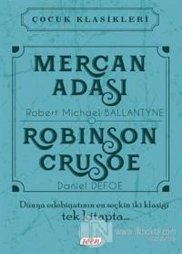 Mercan Adası - Robinson Crusoe (Ciltli)
