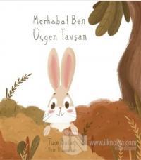 Merhaba Ben Üçgen Tavşan