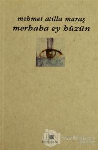 Merhaba Ey Hüzün