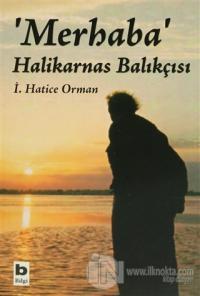 Merhaba Halikarnas Balıkçısı