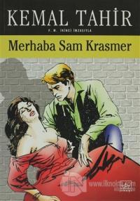Merhaba Sam Krasmer Bir Mayk Hammer Romanı