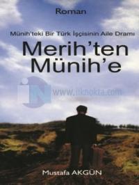 Merih'ten Münih'e