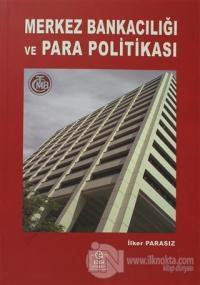 Merkez Bankacılığı ve Para Politikası