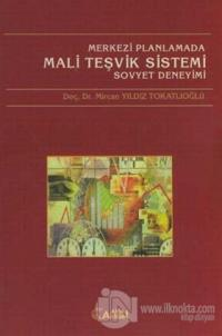Merkezi Planlamada Mali Teşvik Sistemi  Sovyet Deneyimi
