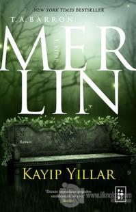 Merlin 1. Kitap: Kayıp Yıllar