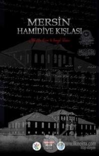 Mersin Hamidiye Kışlası (Ciltli)