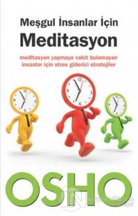 Meşgul İnsanlar İçin Meditasyon %27 indirimli Osho (Bhagwan Shree Rajn