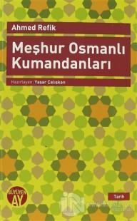 Meşhur Osmanlı Kumandanları