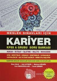 Meslek Sınavları İçin Kariyer - KPSS A Grubu Soru Bankası