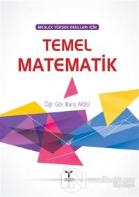 Meslek Yüksek Okulları İçin Temel Matematik