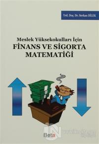Meslek Yüksekokulları için Finans ve Sigorta Matematiği