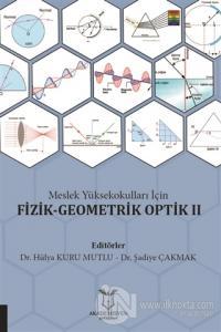 Meslek Yüksekokulları İçin Fizik-Geometrik Optik 2