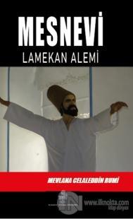 Mesnevi - Lamekan Alemi (Üçüncü Defter)