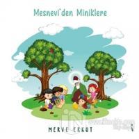 Mesnevi'den Miniklere