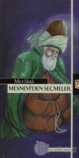 Mesnevi'den Seçmeler - 100 Temel Eser
