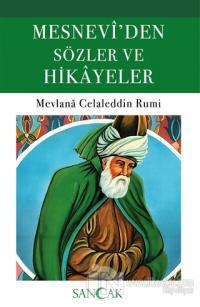 Mesnevi'den Sözler ve Hikayeler Mevlana Celaleddin Rumi