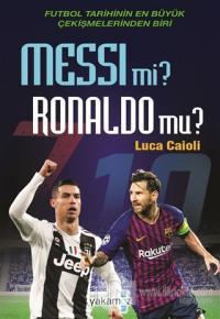 Messi mi? Ronaldo mu?