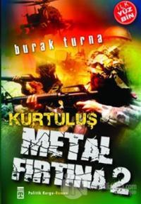 Metal Fırtına 2 Kurtuluş