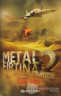 Metal Fırtına 2 - Kurtuluş