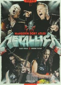 Metallica - Mahşerin Dört Atlısı