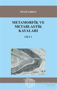 Metamorfik ve Metablastik Kayaları Cilt 1 Niyazi Tarhan