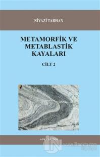 Metamorfik ve Metablastik Kayaları Cilt 2 Niyazi Tarhan