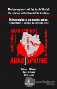 Metamorphosis of the Arab World : The Social and Political Impact of t