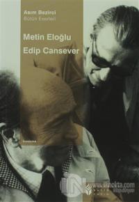 Metin Eloğlu - Edip Cansever