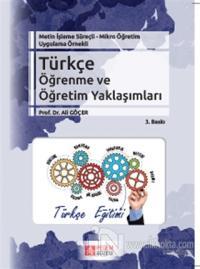 Metin İşleme Süreçli - Mikro Öğretim Uygulama Örnekli - Türkçe Öğrenme ve Öğretim Yaklaşımları