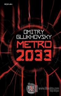 Metro 2033 %25 indirimli Dmitry Glukhovsky
