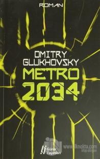 Metro 2034 %25 indirimli Dmitry Glukhovsky