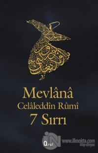 Mevlana Celaleddin Rumi 7 Sırrı