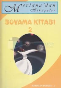Mevlanadan Hikayeler Boyama Kitabı 2 Kolektif