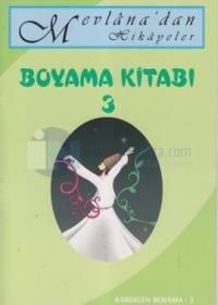 Mevlanadan Hikayeler Boyama Kitabı 3 Kolektif
